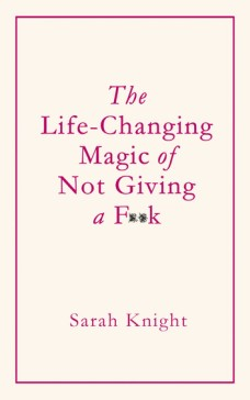 the-life-changing-magic-of-not-giving-a-f-k